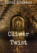 klasyka: Oliwer Twist - ebook