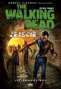The Walking Dead. Żywe Trupy. Zejście - ebook