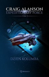 : Expeditionary Force. Tom 1: Dzień Kolumba - ebook